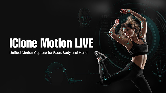 iClone Motion LIVE Online Manual - Welcome to Motion LIVE Plugin
